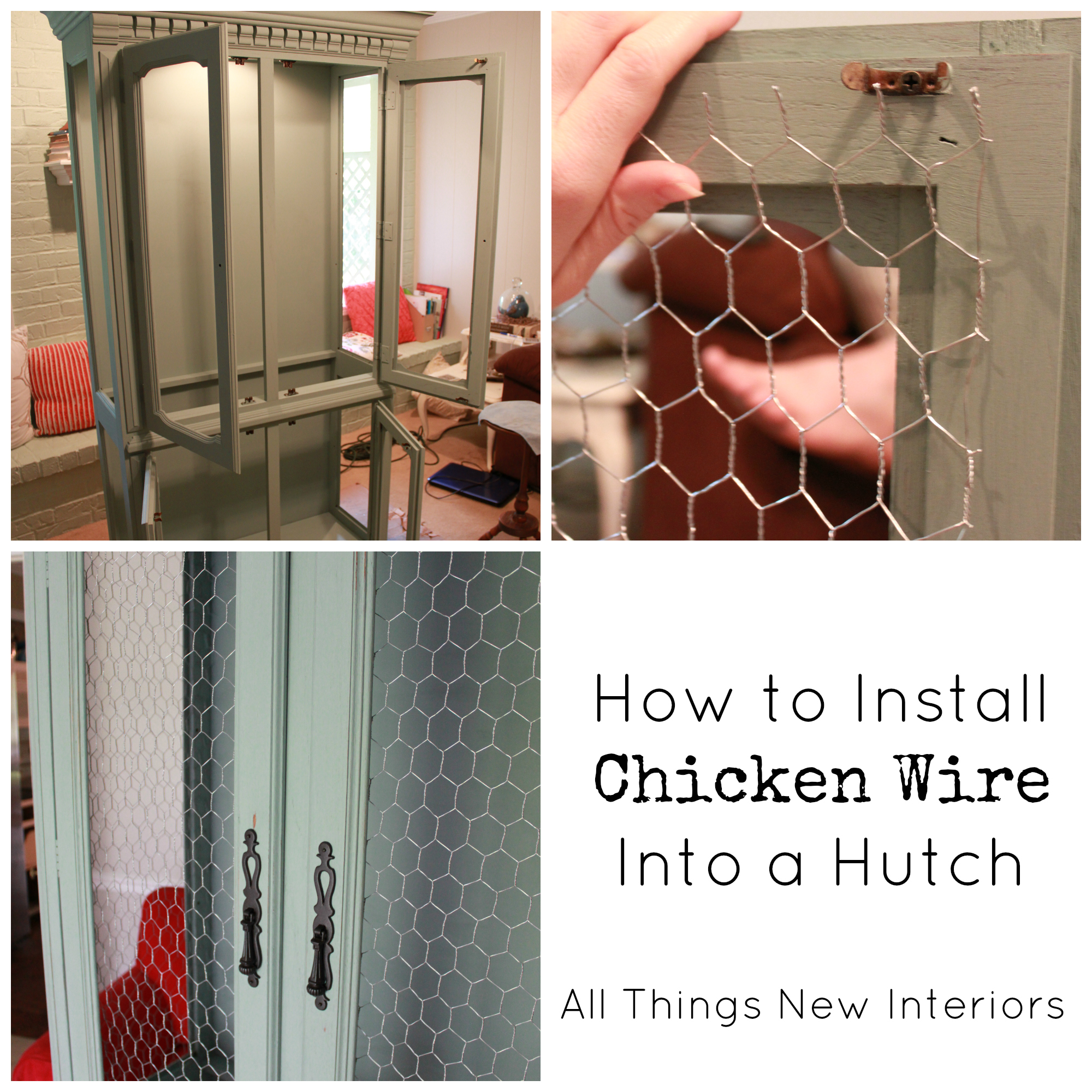 How to Install Chicken Wire Into a Hutch | All Things New Interiors